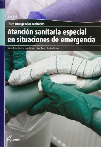 9788415309161: Atención sanitaria especial en situaciones de emergencia (CFGM EMERGENCIAS SANITARIAS)