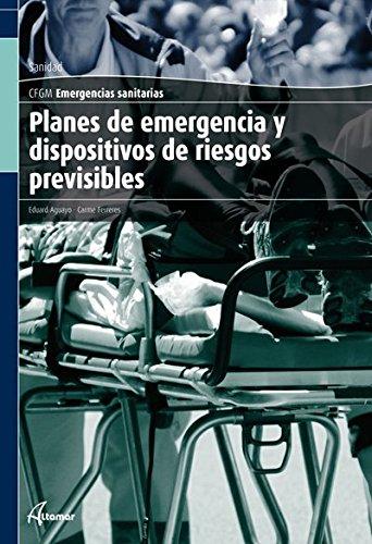 9788415309178: Planes De Emergencia Y Dispositivos De Riesgos Previsibles. CFGM