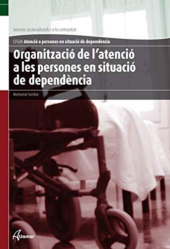 9788415309239: Organització de l'atenció a les persones en situació de dependència