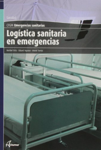 LOGISTICA SANITARIA EN EMERGENCIAS: Ortiz Sanchez, Maribel