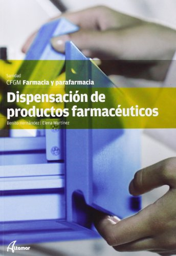 9788415309437: Dispensación de productos farmacéuticos (CFGM FARMACIA Y PARAFARMACIA)