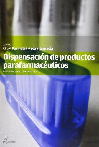 9788415309451: Dispensación de productos parafarmacéuticos (CFGM FARMACIA Y PARAFARMACIA)