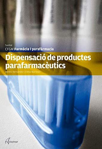 9788415309468: Dispensació de productes parafarmacèutics (CFGM FARMACIA I PARAFARMACIA)