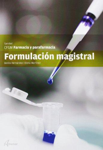 9788415309475: FORMULACION MAGISTRAL CFGM