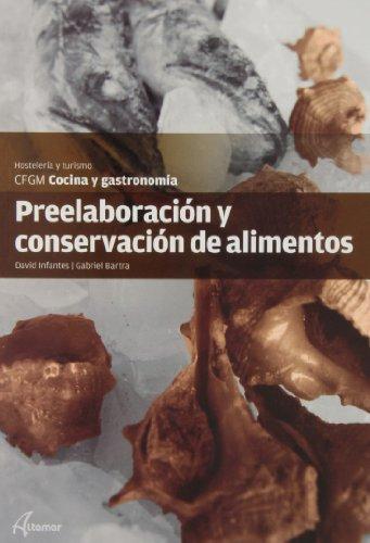 9788415309499: Preelaboración y conservación de alimentos (CFGM COCINA Y GASTRONOMIA)