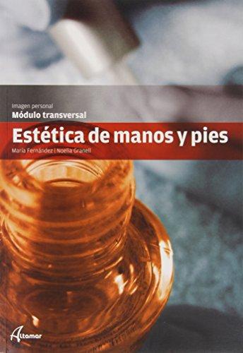 9788415309543: ESTETICA DE MANOS Y PIES CFGMS