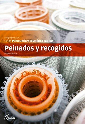 9788415309550: Peinados y recogidos (CFGM PELUQUERÍA Y COSMETICA CAPILAR)