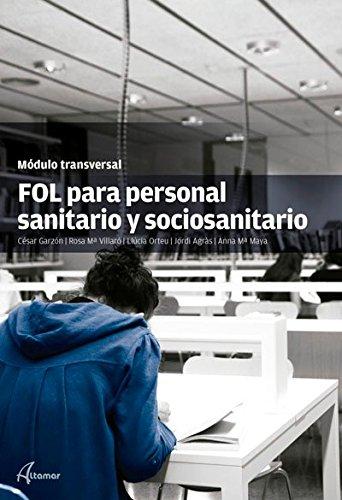9788415309598: FOL para personal sanitario y sociosanitario (MODULOS TRANSVERSALES - SANIDAD)
