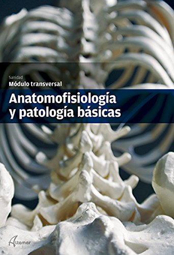 9788415309673: anatomifisiologia-y-patologia-basica-modulo-transversal