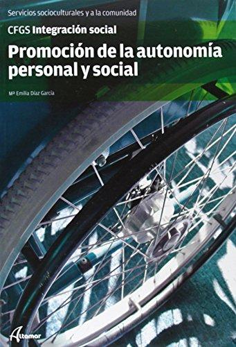 9788415309833: Promoción de la autonomía personal (CFGS INTEGRACIÓN SOCIAL)