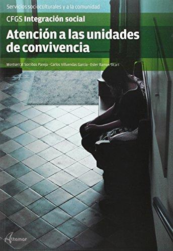9788415309895: ATENCION A LAS UNIDADES DE CONVIVENCIA CFGS