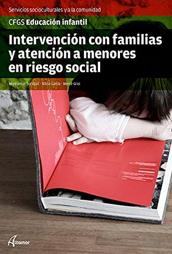9788415309949: Intervención con familias y atención a menores en riesgo social