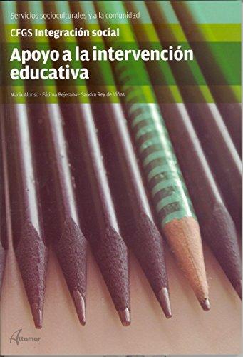 9788415309987: APOYO A LA INTERVENCION EDUCATIVA (CFGS INTEGRACIÓN SOCIAL)