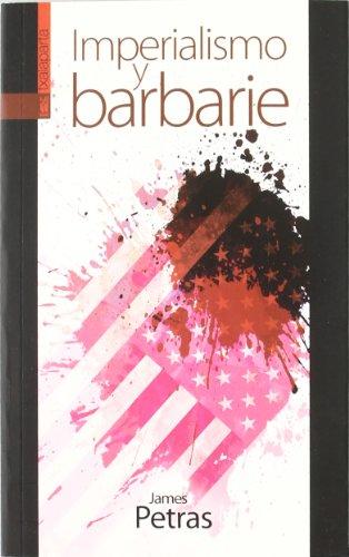 9788415313021: Imperialismo y barbarie