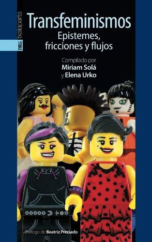 9788415313663: Transfeminismos - Epistemes, Fricciones Y Flujos