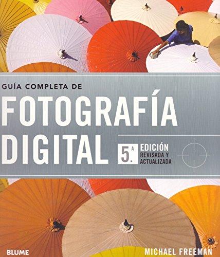 9788415317050: Guía completa de fotografía digital