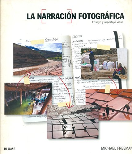 9788415317227: La narraci¢n fotogrfica: Ensayo y reportaje visual