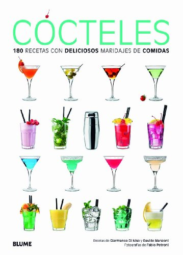 9788415317265: Cócteles: 180 recetas con deliciosos maridajes de comidas (Spanish Edition)