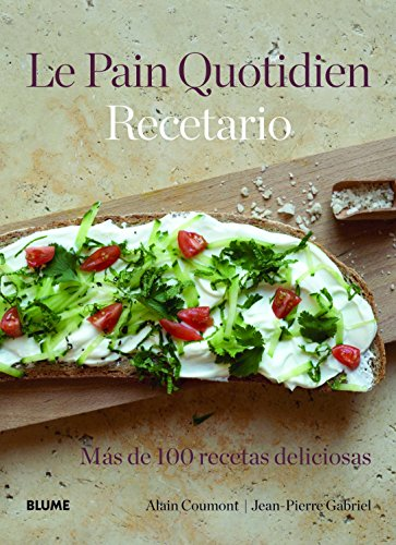 Le Pain Quotidien. Recetario [Perfect Paperback] by