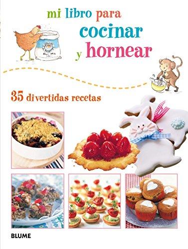 9788415317395: Mi Libro Para Cocinar Y Hornear. 35 Divertidas Recetas