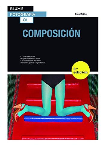 9788415317692: Blume Fotograf¡a. Composición (Blume Fotografía)