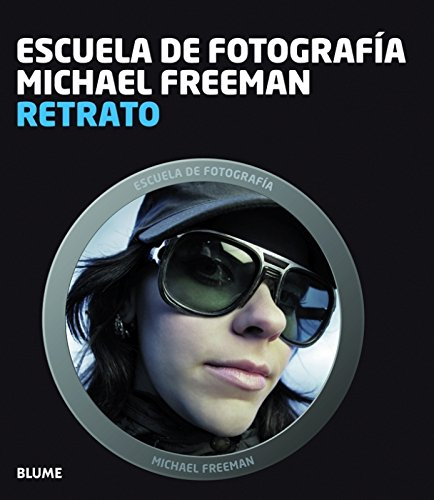 9788415317791: RETRATO -ESCUELA DE FOTOGRAFIA MICHAEL FREEMAN