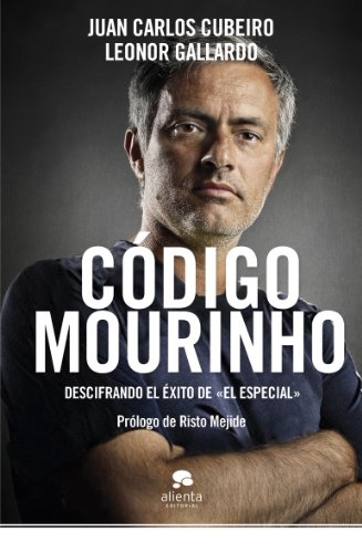 9788415320517: Código Mourinho: Descifrando el éxito de El especial (Habilidades Directivas)