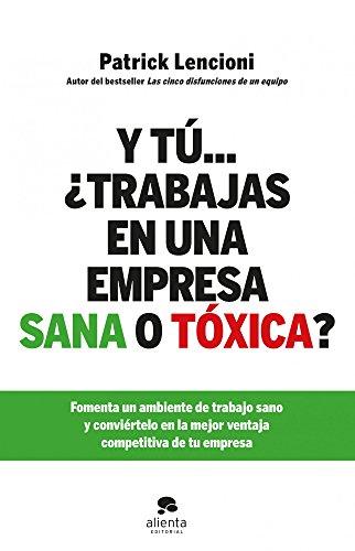 9788415320579: Y tú... ¿trabajas en una empresa sana o tóxica?