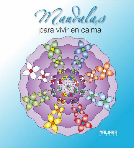 9788415322054: Mandalas para vivir en calma