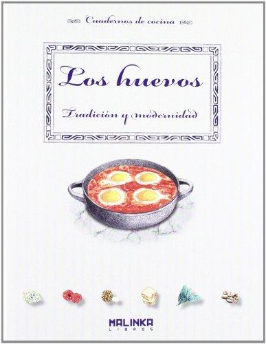 9788415322207: Los huevos. Tradición y modernidad (Cuadernos de cocina)