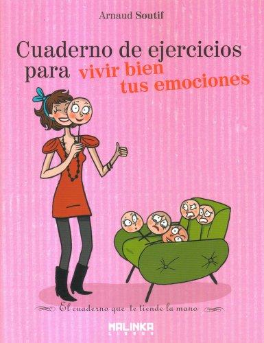 9788415322344: Cuaderno de ejercicios para vivir bien tus emociones (Spanish Edition)