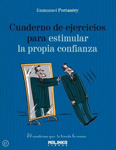 9788415322627: Cuaderno de ejercicios para estimular la propia confianza (Spanish Edition)