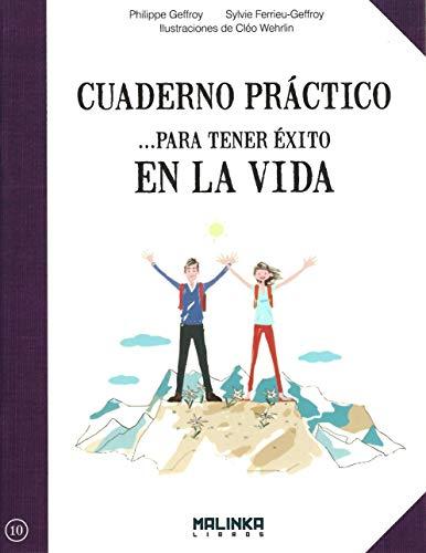 9788415322658: Cuaderno práctico para tener éxito en la vida (Cuadernos prácticos) (Spanish Edition)