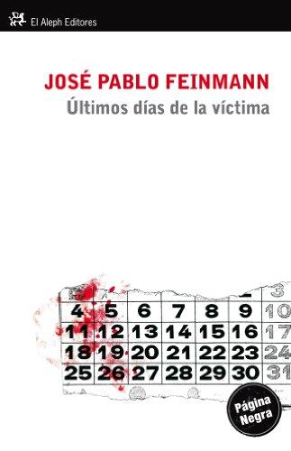 9788415325215: Últimos días de la víctima (Modernos y Clásicos)