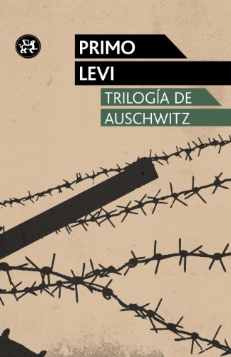 Trilogía de Auschwitz: Levi, Primo