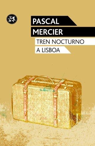 9788415325543: Tren nocturno a Lisboa (Modernos Y Clasicos Del Aleph)
