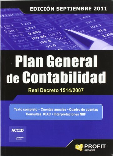 9788415330226: Plan general de contabilidad Real Decreto 1514/2007: ncluye desplegable de cuentas, CD-Rom con Conta Plus Basic más consultas y resoluciones del ICAC