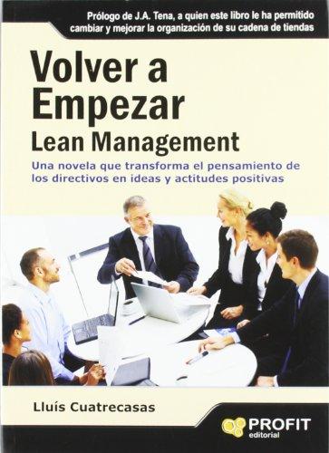 9788415330233: VOLVER A EMPEZAR. Lean Management (Spanish Edition)