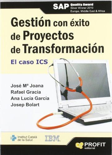 9788415330479: GESTION CON ÉXITO DE PROYECTOS DE TRANSFORMACION (Spanish Edition)