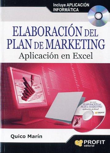 ELABORACION DEL PLAN DE MARKETING: Aplicación en Excel (Libro + CD9: Quico Marín
