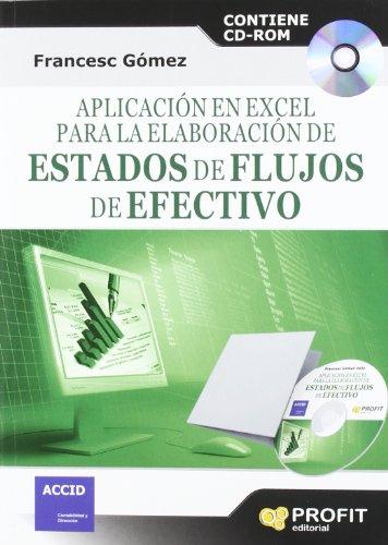 9788415330684: Aplicación en Excel para la elaboración de estados de flujo de efectivo: Contiene CD-ROM