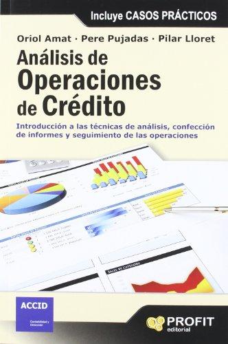 9788415330745: Análisis de operaciones de crédito: Introducción a las técnicas de análisis, confección de informes y seguimiento de