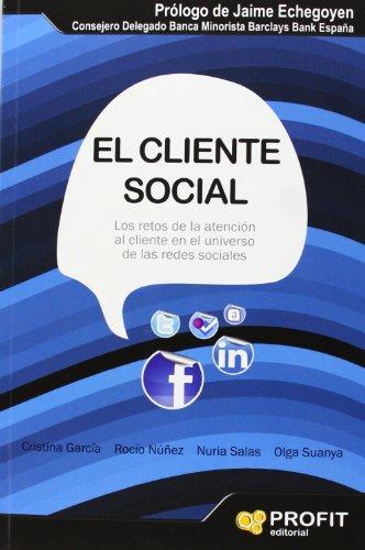 9788415330776: El Cliente Social