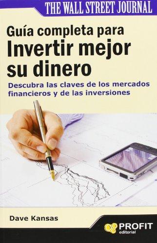 9788415330783: Guía completa para invertir mejor su dinero (Spanish Edition)