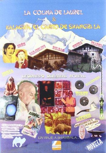9788415331513: Colina de laurel & kalagiya, el canto de shangri-la, la