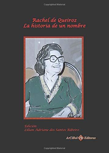 9788415335597: Rachel de Queiroz: La historia de un nombre (Spanish Edition)