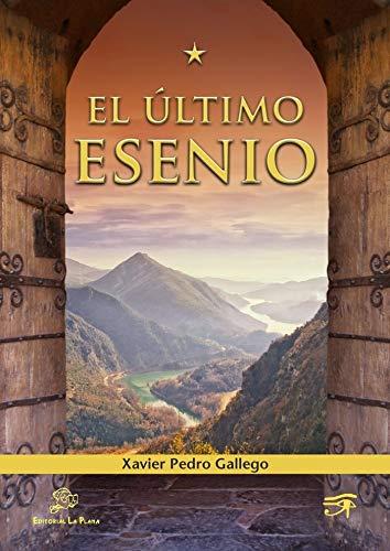 9788415336167: El último Esenio