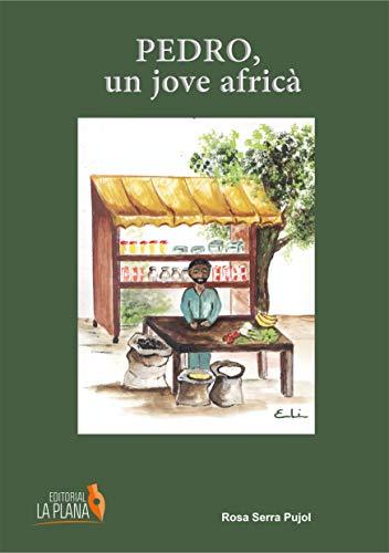 9788415336723: Pedro, un jove africà