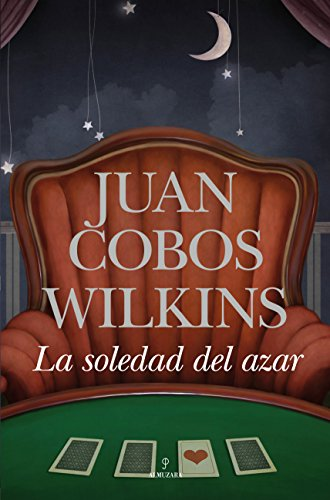 9788415338123: La soledad del azar / The loneliness of chance (Spanish Edition)