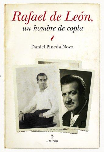 9788415338222: Rafael de León, un hombre de copla (Memorias y biografías)